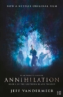 Annihilation : The Thrilling Book Behind the Most Anticipated Film of 2018 - Book