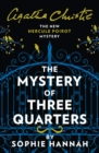 The Mystery of Three Quarters: The New Hercule Poirot Mystery - eBook
