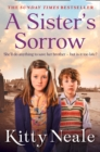 A Sister's Sorrow : A Powerful, Gritty New Saga from the Sunday Times Bestseller