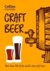 Craft Beer : More Than 100 of the World's Top Craft Beers