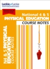 National 4/5 Physical Education Course Notes - Book