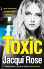 Toxic : The Addictive New Crime Thriller from the Best Selling Author That Will Have You Gripped - Book