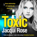 Toxic: The addictive new crime thriller from the best selling author that will have you gripped - eAudiobook