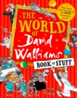 The World of David Walliams Book of Stuff : Fun, Facts and Everything You Never Wanted to Know - Book