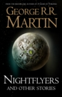 Nightflyers and Other Stories - eBook