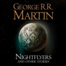 Nightflyers and Other Stories - eAudiobook