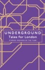 Underground : Tales for London