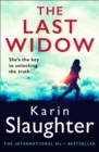 The Last Widow (Will Trent Series, Book 9) - eBook