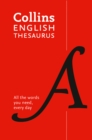 Collins English Thesaurus Essential : All the Words You Need, Every Day