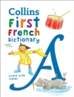 First French Dictionary : 500 First Words for Ages 5+ - Book