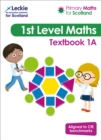 Primary Maths for Scotland Textbook 1A : For Curriculum for Excellence Primary Maths