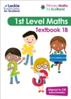 Primary Maths for Scotland Textbook 1B : For Curriculum for Excellence Primary Maths