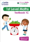 Primary Maths for Scotland Textbook 1C : For Curriculum for Excellence Primary Maths