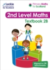 Primary Maths for Scotland Textbook 2B : For Curriculum for Excellence Primary Maths