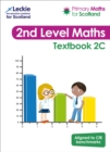 Primary Maths for Scotland Textbook 2C : For Curriculum for Excellence Primary Maths