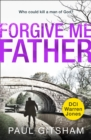 Forgive Me Father (DCI Warren Jones, Book 5)