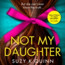 Not My Daughter - eAudiobook