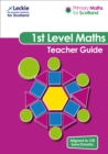 Primary Maths for Scotland First Level Teacher Guide : For Curriculum for Excellence Primary Maths