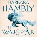 The Walls of Air (Darwath Trilogy, Book 2)