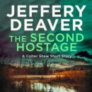 The Second Hostage: A Colter Shaw Short Story - eAudiobook