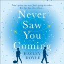 Never Saw You Coming - eAudiobook