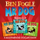 Mr Dog 3-book Audio Collection : Mr Dog and the Rabbit Habit, Mr Dog and the Seal Deal, Mr Dog and a Hedge Called Hog - eAudiobook
