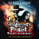 The End of the World (Skulduggery Pleasant) - eAudiobook