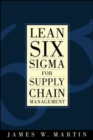 Lean Six Sigma for Supply Chain Management - eBook