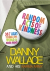 Random Acts Of Kindness : 365 Ways to Make the World a Nicer Place - Book