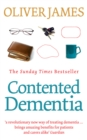 Contented Dementia : 24-hour Wraparound Care for Lifelong Well-being - Book