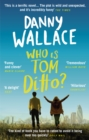 Who is Tom Ditto? - Book