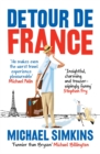 Detour de France : An Englishman in Search of a Continental Education