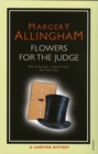 Flowers For The Judge
