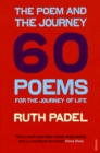 The Poem and the Journey : 60 Poems for the Journey of Life