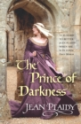 The Prince of Darkness : (Plantagenet Saga)