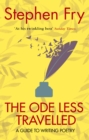 The Ode Less Travelled : Unlocking the Poet Within - Book