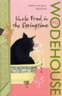 Uncle Fred in the Springtime : (Blandings Castle)