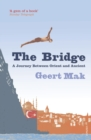 The Bridge : A Journey Between Orient and Occident