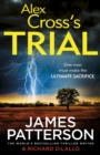 Alex Cross's Trial : (Alex Cross 15)