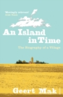 An Island in Time : The Biography of a Village