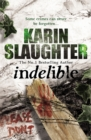 Indelible : (Grant County series 4) - Book