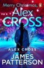 Merry Christmas, Alex Cross : (Alex Cross 19)