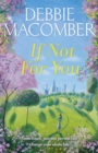 If Not for You : A New Beginnings Novel