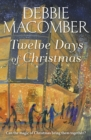 Twelve Days of Christmas : A Christmas Novel