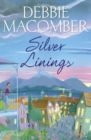 Silver Linings : A Rose Harbor Novel