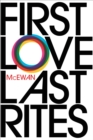 First Love, Last Rites : 40th Anniversary Edition - Book