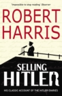 Selling Hitler : The Story of the Hitler Diaries - Book