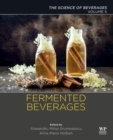 Fermented Beverages : Volume 5. The Science of Beverages
