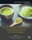 Value-Added Ingredients and Enrichments of Beverages : Volume 14: The Science of Beverages