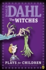 The Witches : Plays for Children - Book